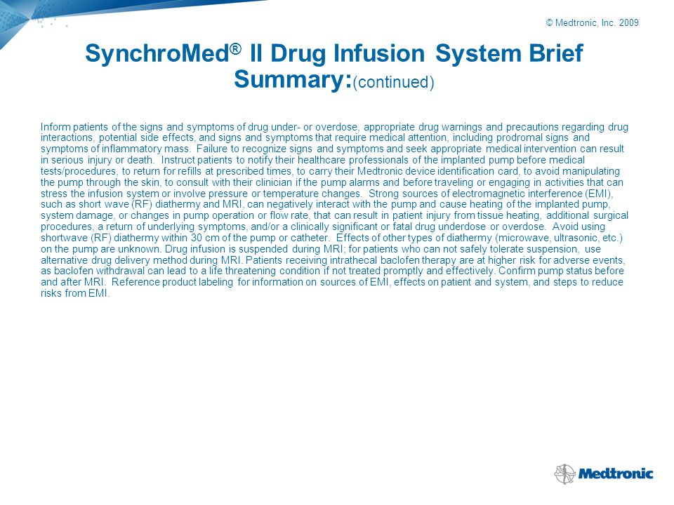 SynchroMed® II Drug Infusion System Brief Summary:(continued)