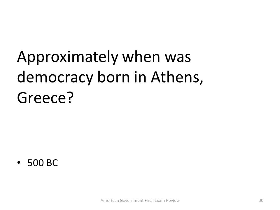 Approximately when was democracy born in Athens, Greece