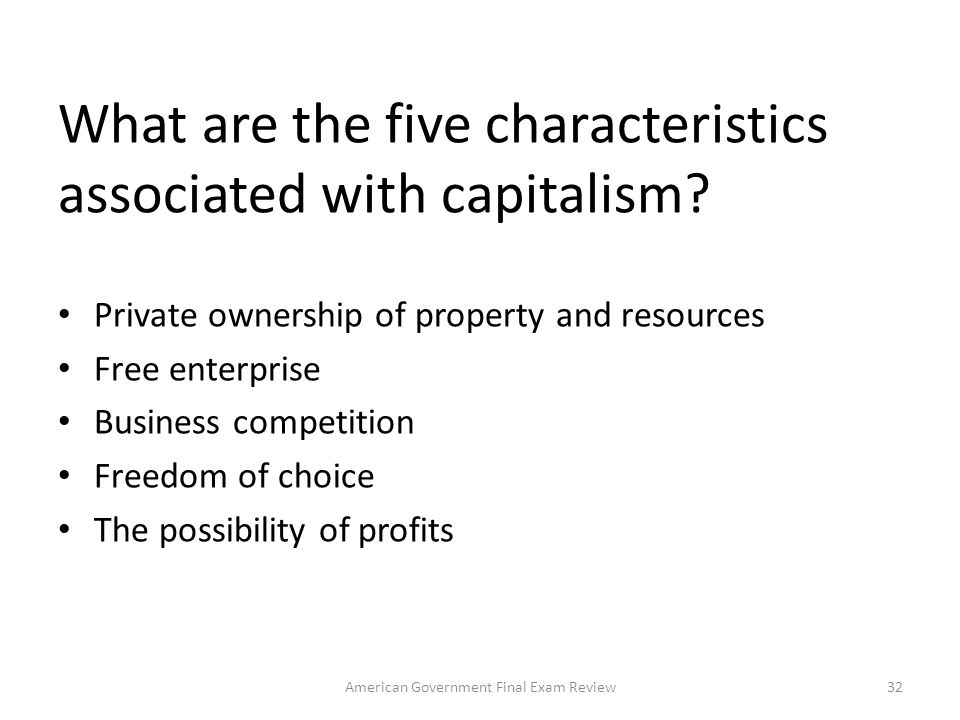 What are the five characteristics associated with capitalism