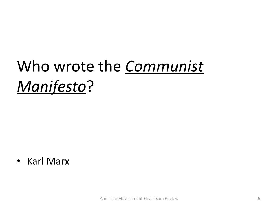 Who wrote the Communist Manifesto