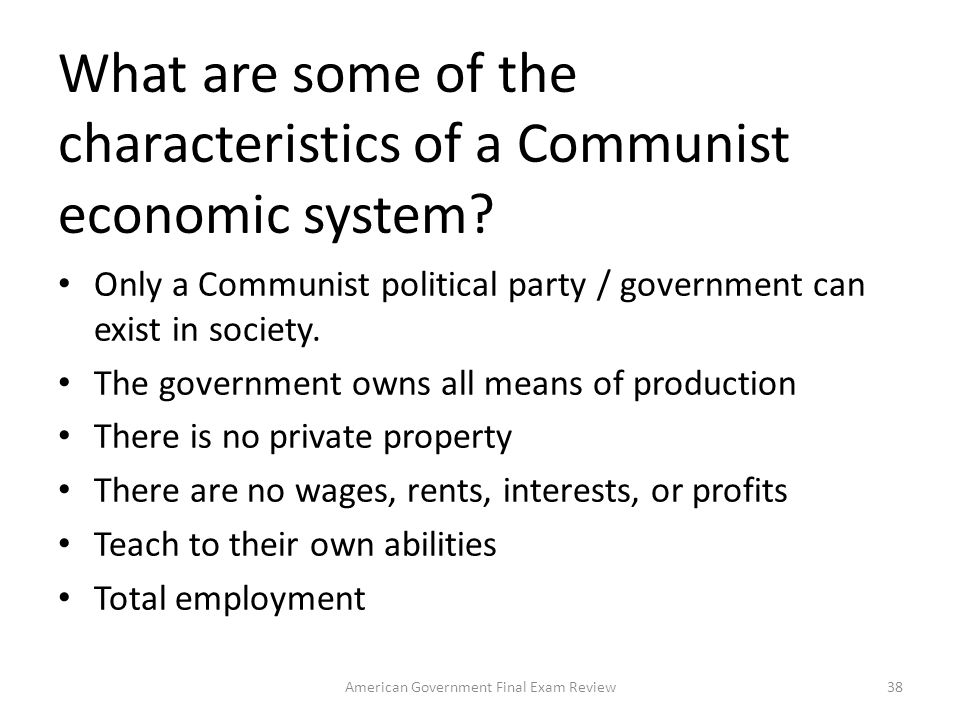 What are some of the characteristics of a Communist economic system
