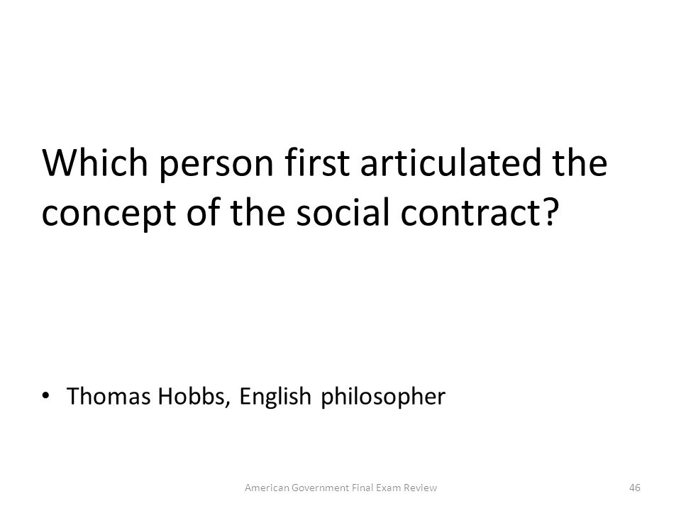 Which person first articulated the concept of the social contract