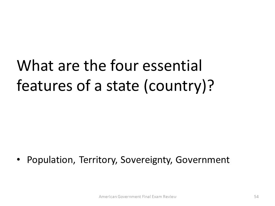 What are the four essential features of a state (country)