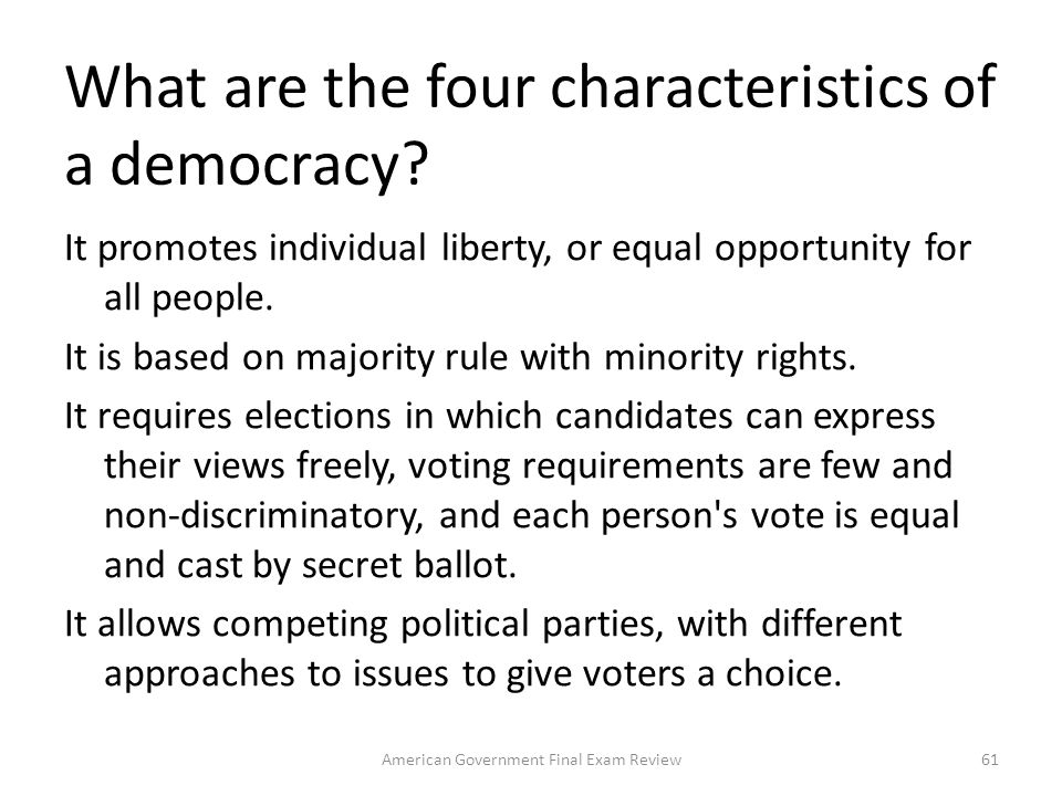 What are the four characteristics of a democracy
