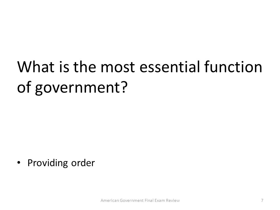 What is the most essential function of government