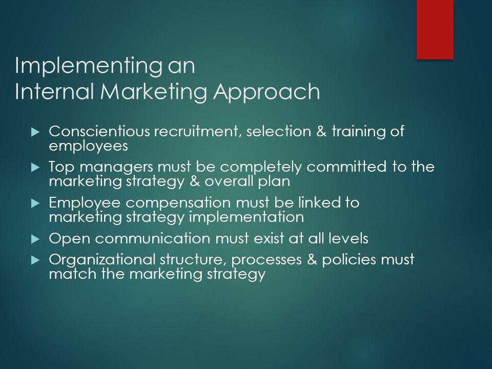 Implementing an Internal Marketing Approach