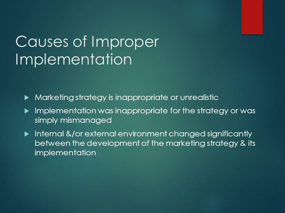 Causes of Improper Implementation