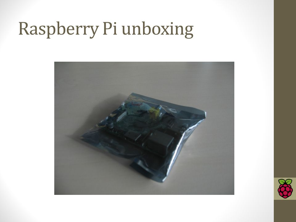 Raspberry Pi unboxing