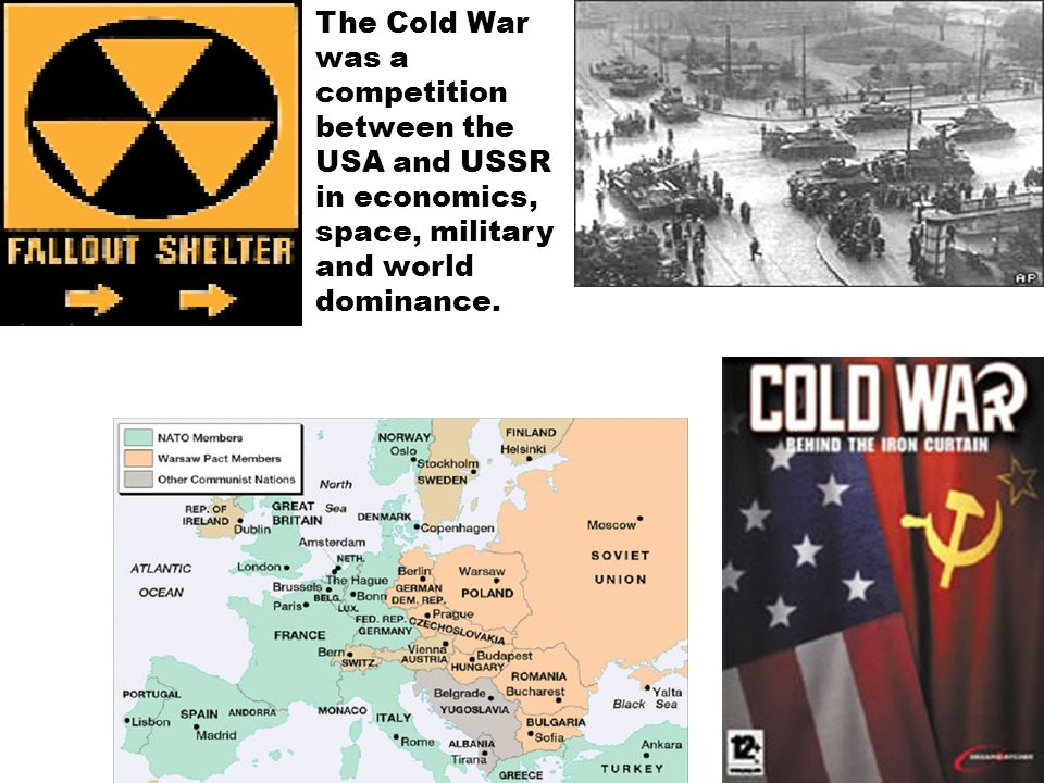 The Cold War was a competition between the USA and USSR in economics, space, military and world dominance.