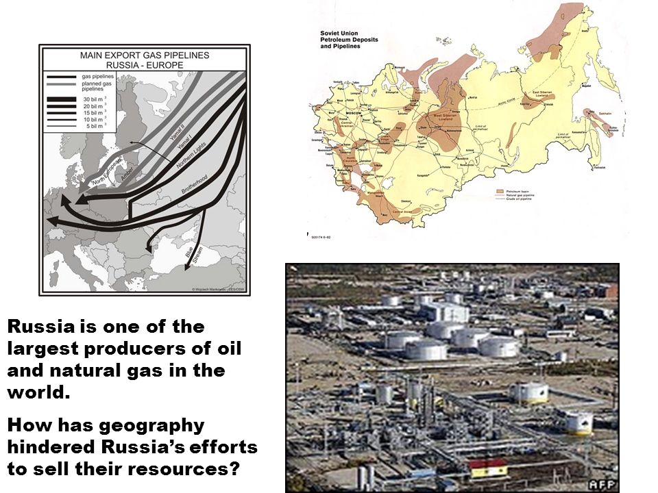 Russia is one of the largest producers of oil and natural gas in the world.
