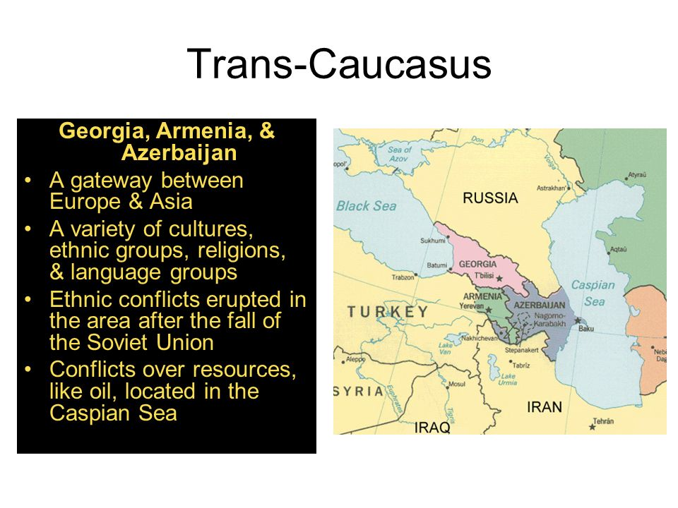 Georgia, Armenia, & Azerbaijan