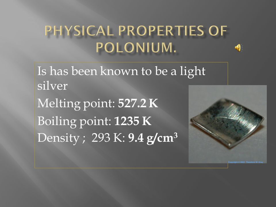 Physical properties of polonium.