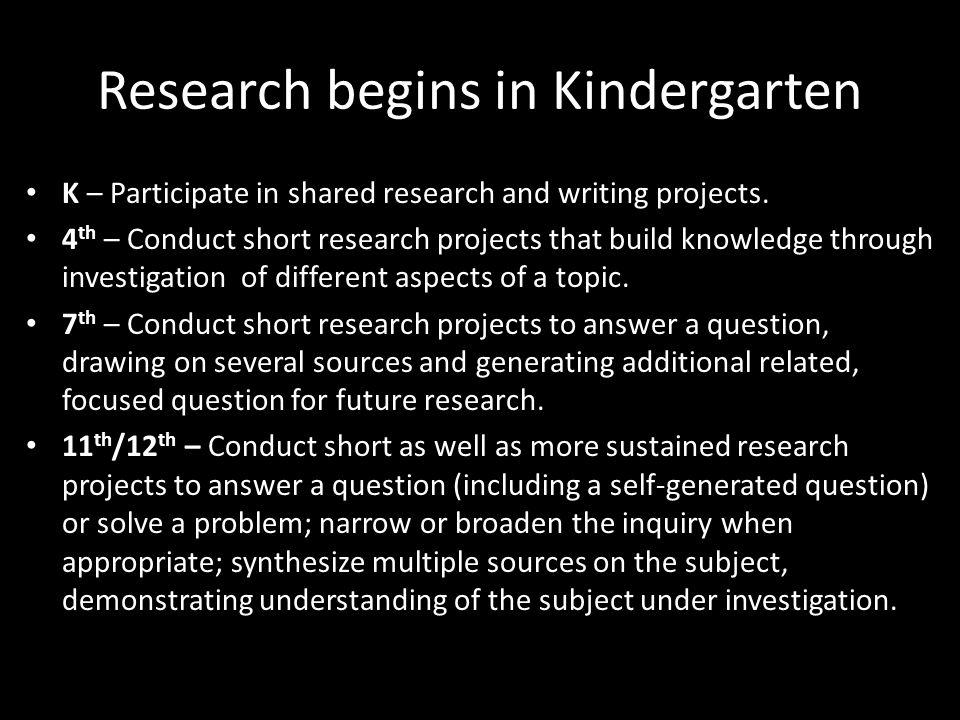 Research begins in Kindergarten