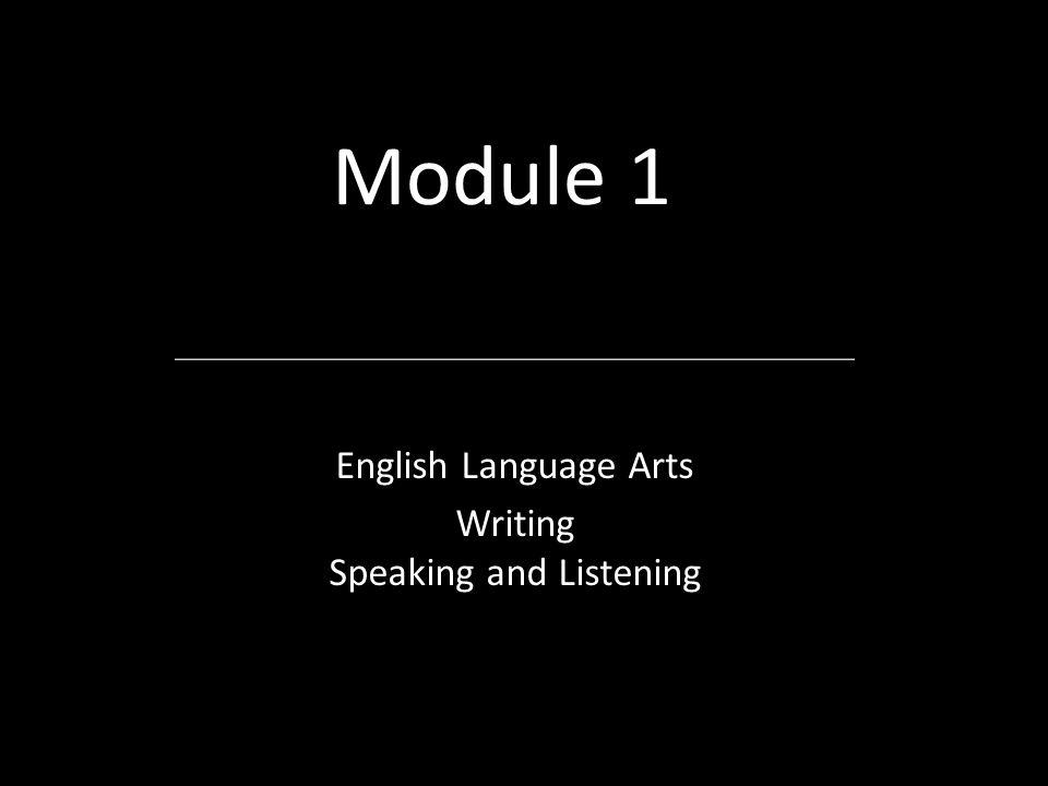 English Language Arts Writing Speaking and Listening