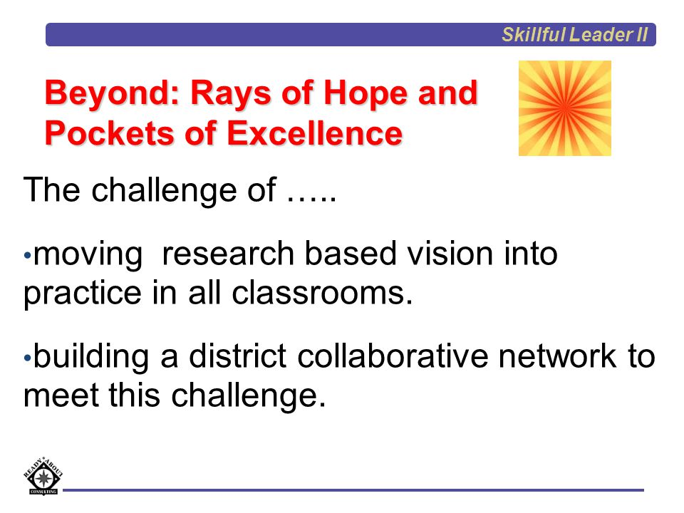 Beyond: Rays of Hope and Pockets of Excellence