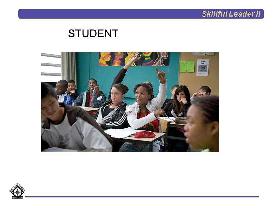 STUDENT Skillful Leader II
