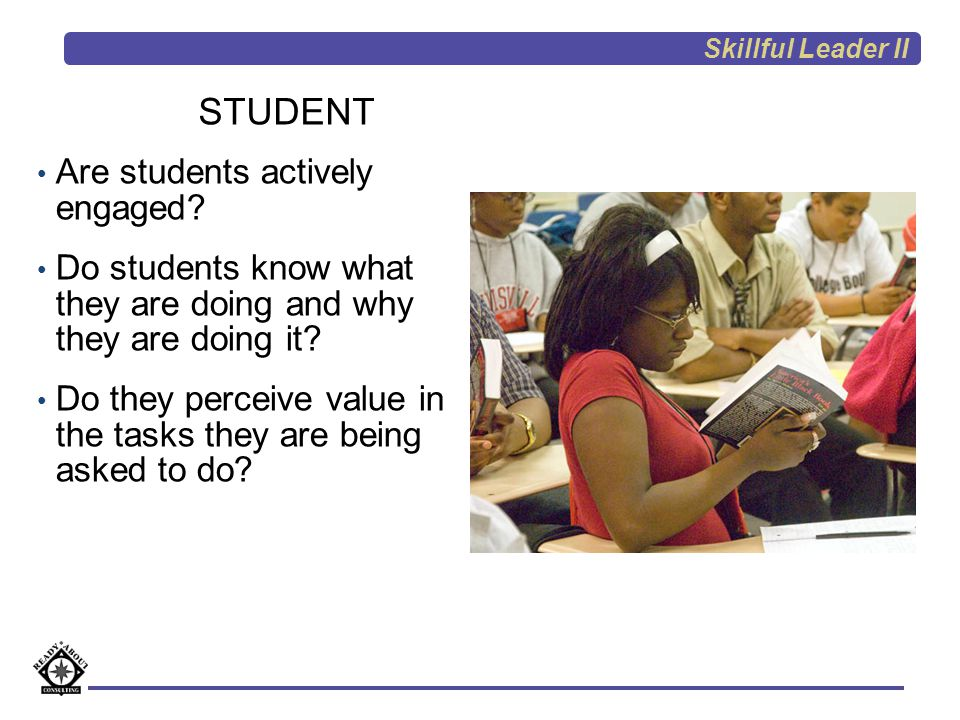 STUDENT Are students actively engaged
