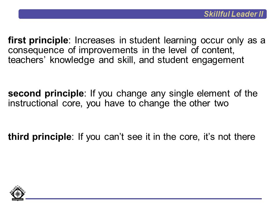 third principle: If you can't see it in the core, it's not there