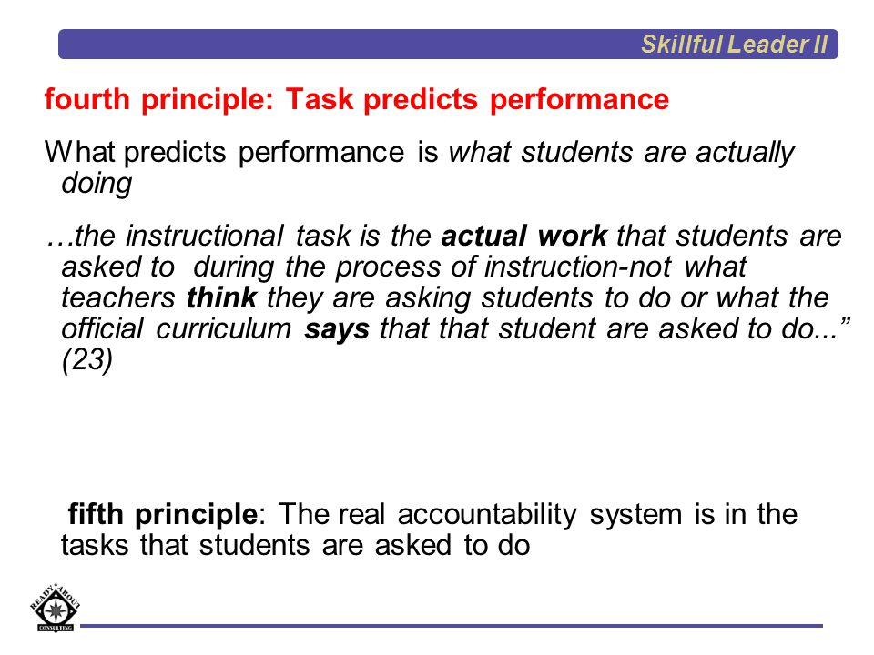 fourth principle: Task predicts performance