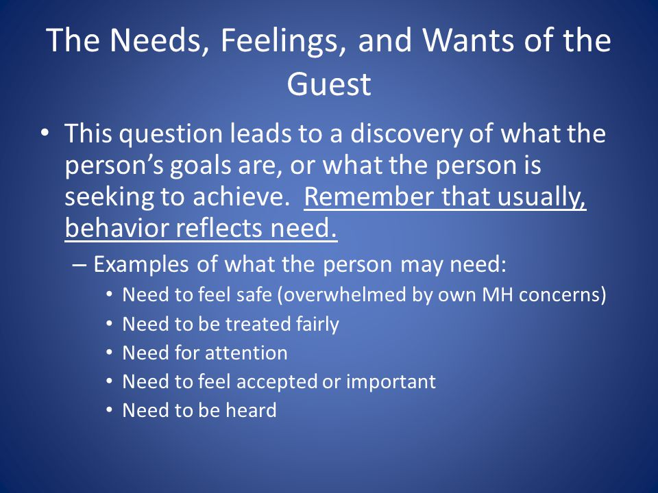 The Needs, Feelings, and Wants of the Guest