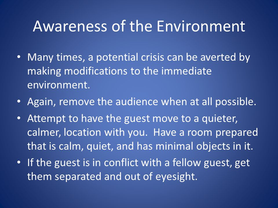 Awareness of the Environment