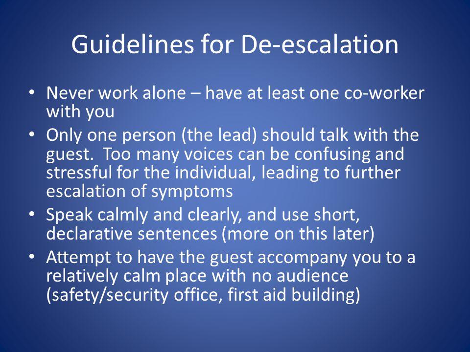 Guidelines for De-escalation