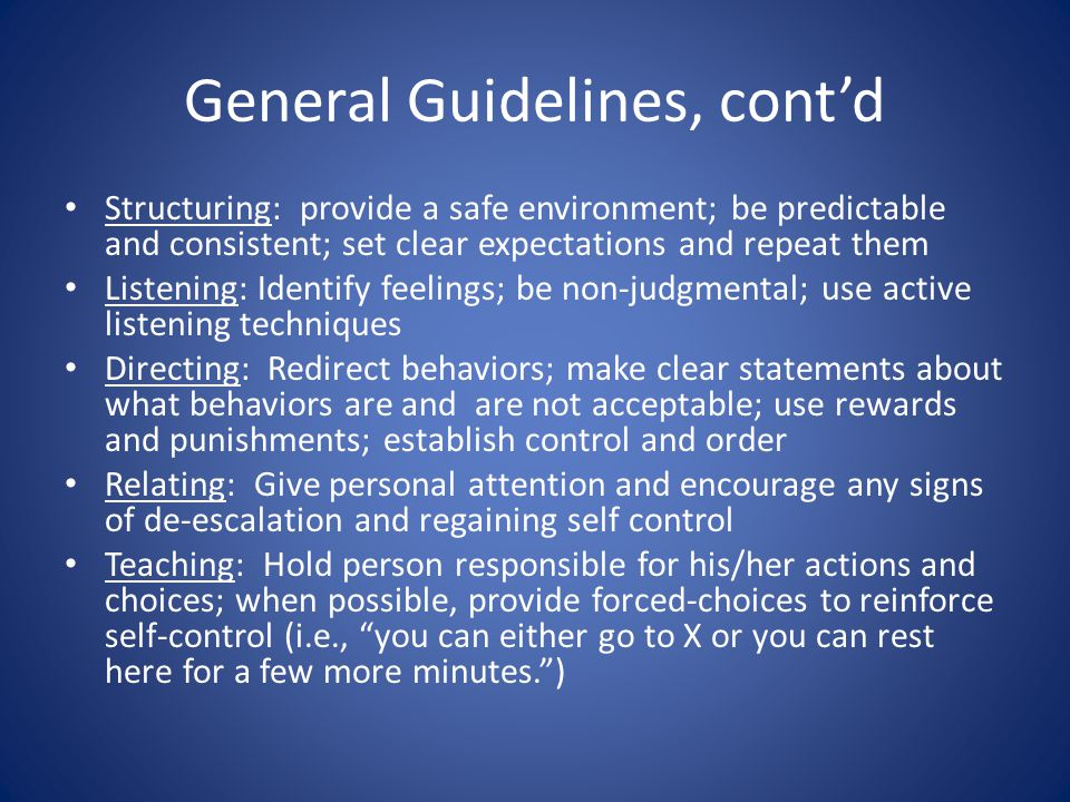 General Guidelines, cont'd