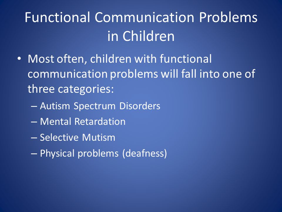 Functional Communication Problems in Children