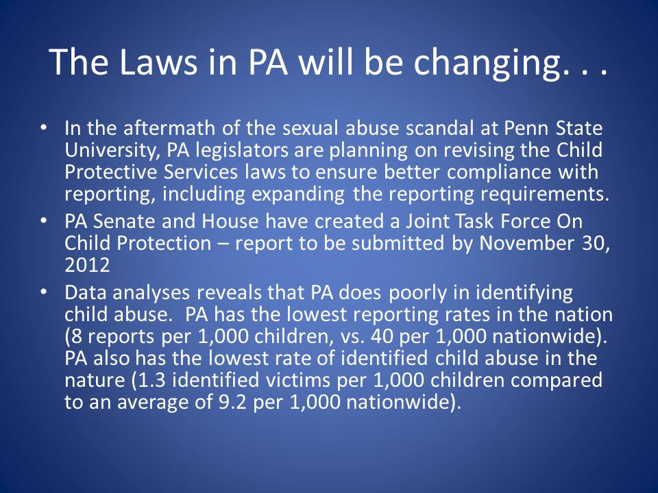 The Laws in PA will be changing. . .