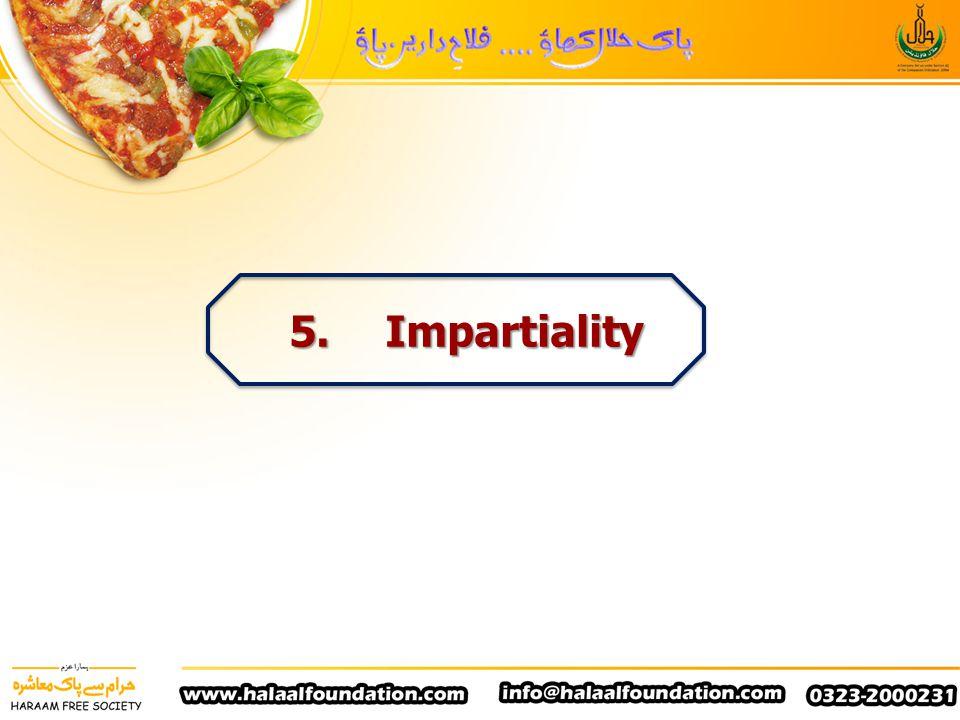 5. Impartiality