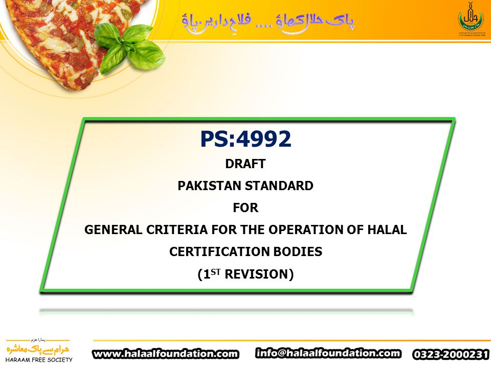 GENERAL CRITERIA FOR THE OPERATION OF HALAL CERTIFICATION BODIES