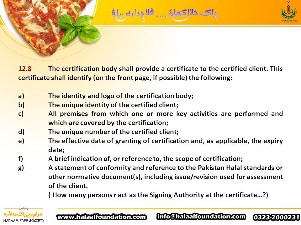 12.8 The certification body shall provide a certificate to the certified client. This certificate shall identify (on the front page, if possible) the following: