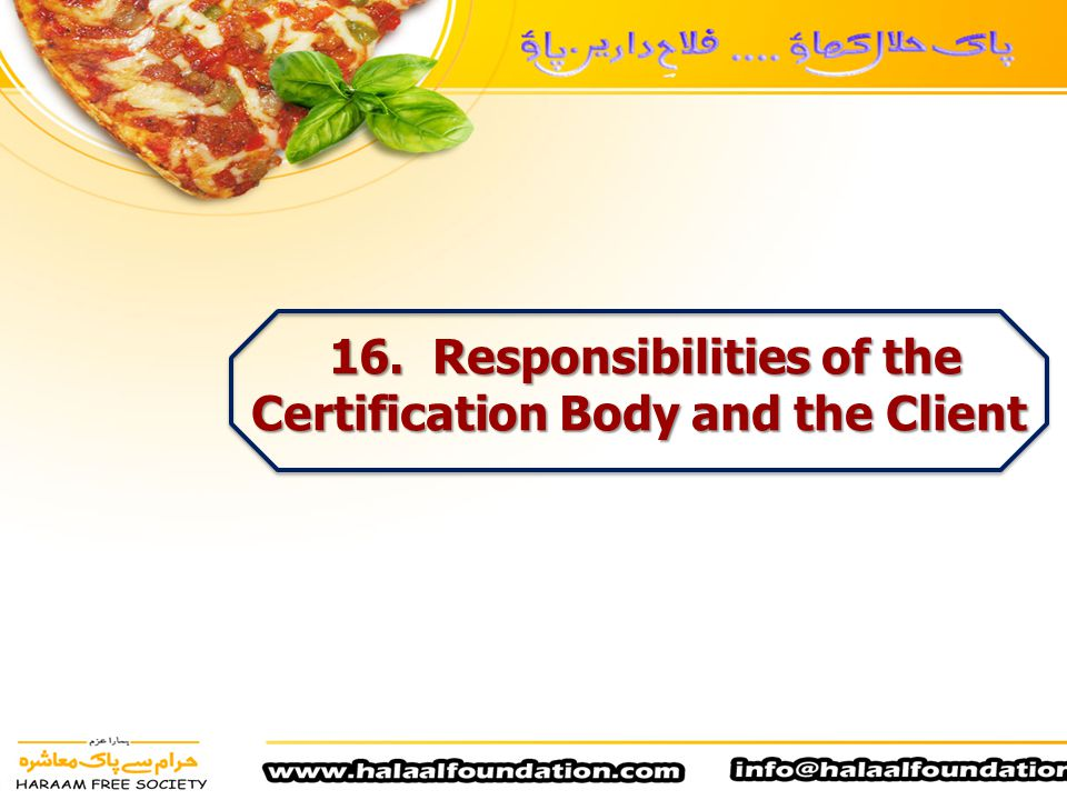 16. Responsibilities of the Certification Body and the Client