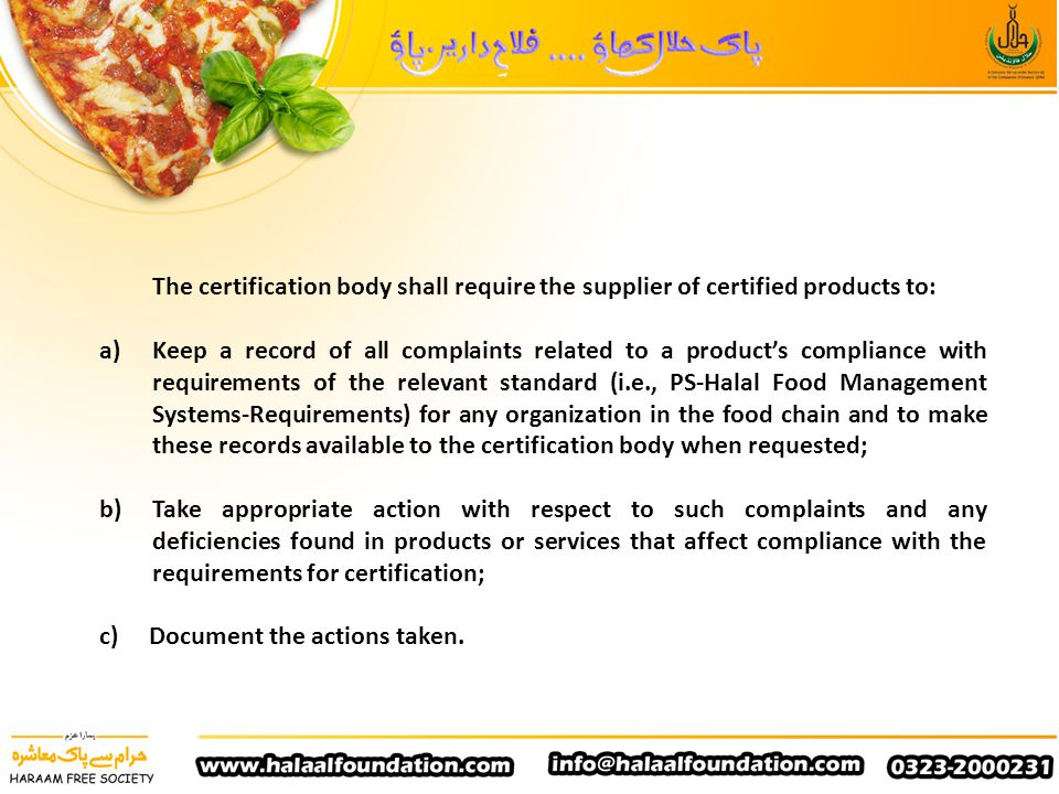 The certification body shall require the supplier of certified products to: