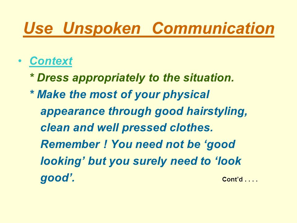 Use Unspoken Communication