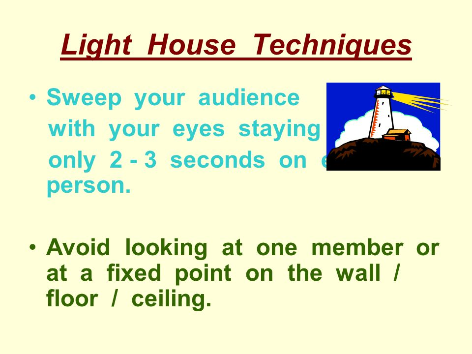 Light House Techniques