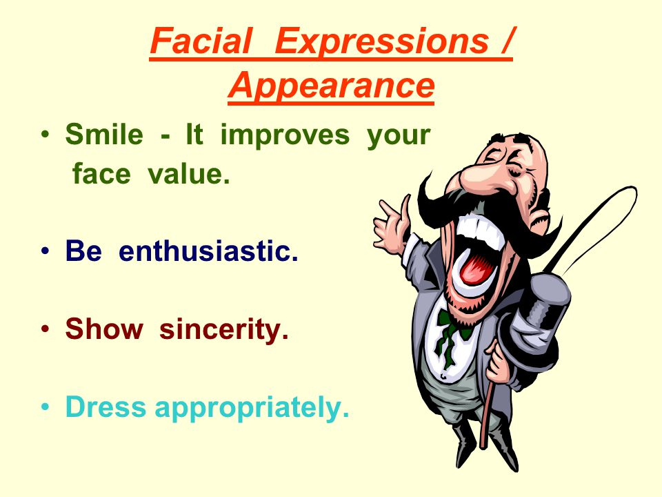 Facial Expressions / Appearance