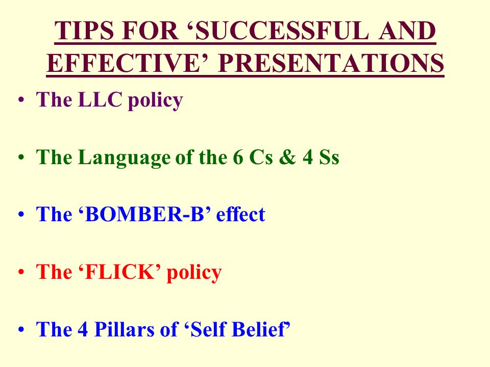 TIPS FOR 'SUCCESSFUL AND EFFECTIVE' PRESENTATIONS