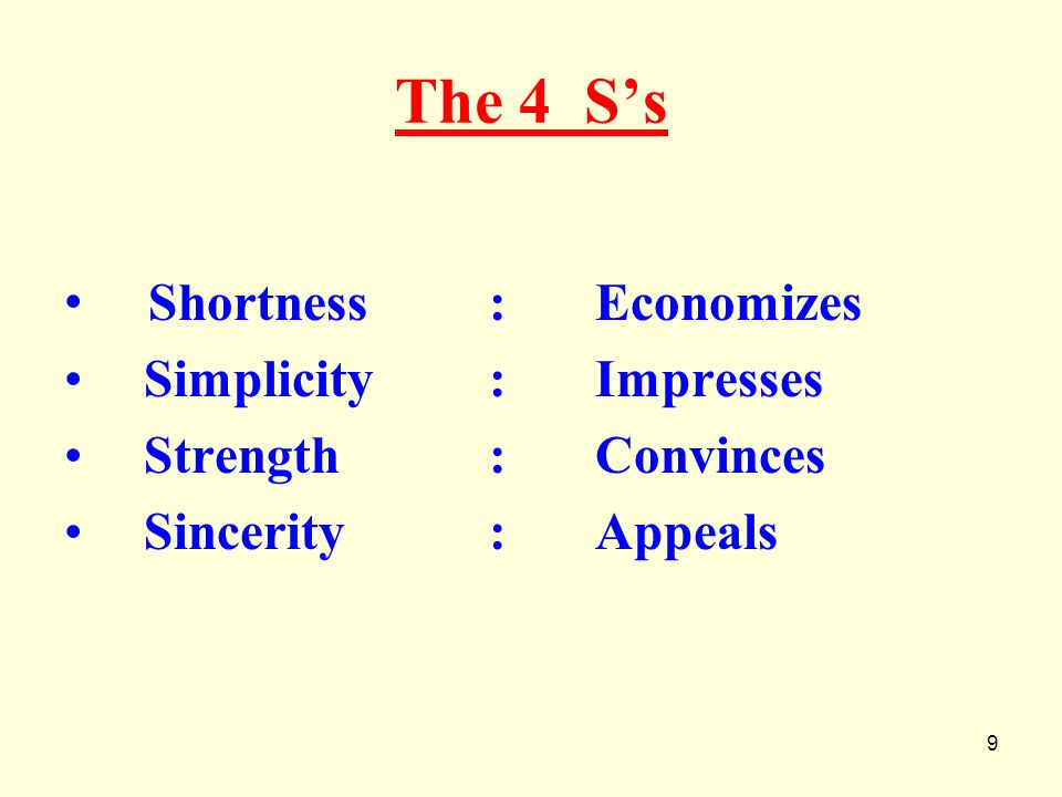 The 4 S's Shortness : Economizes Simplicity : Impresses