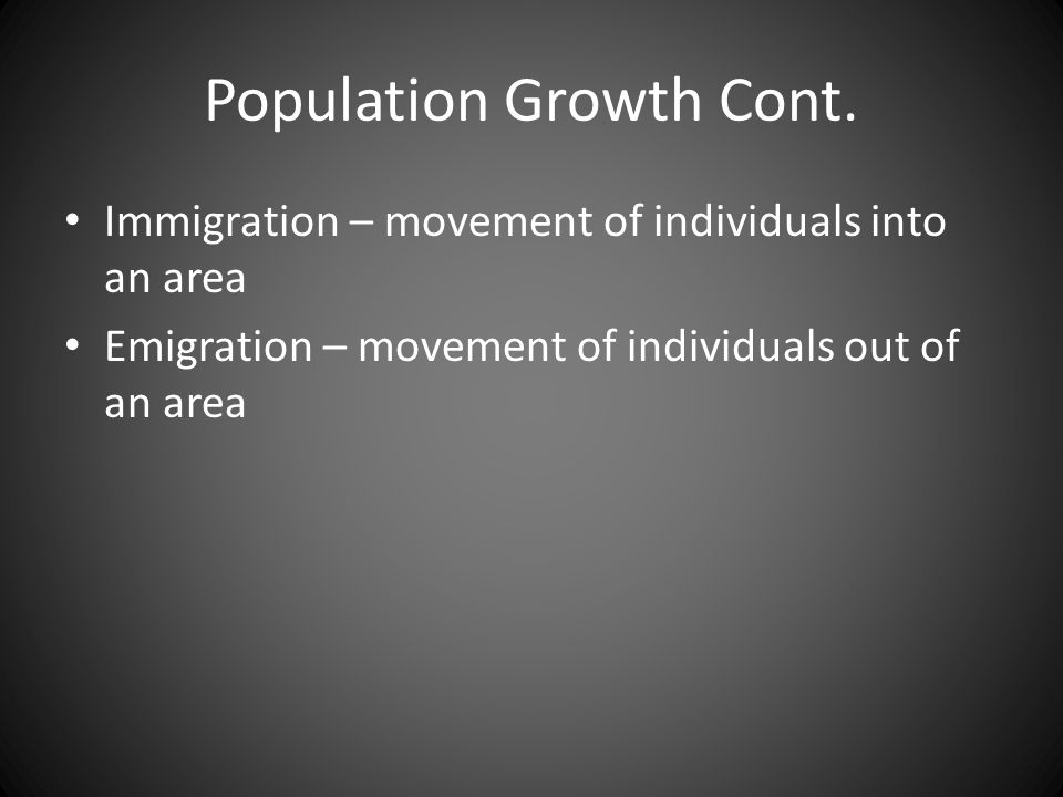 Population Growth Cont.
