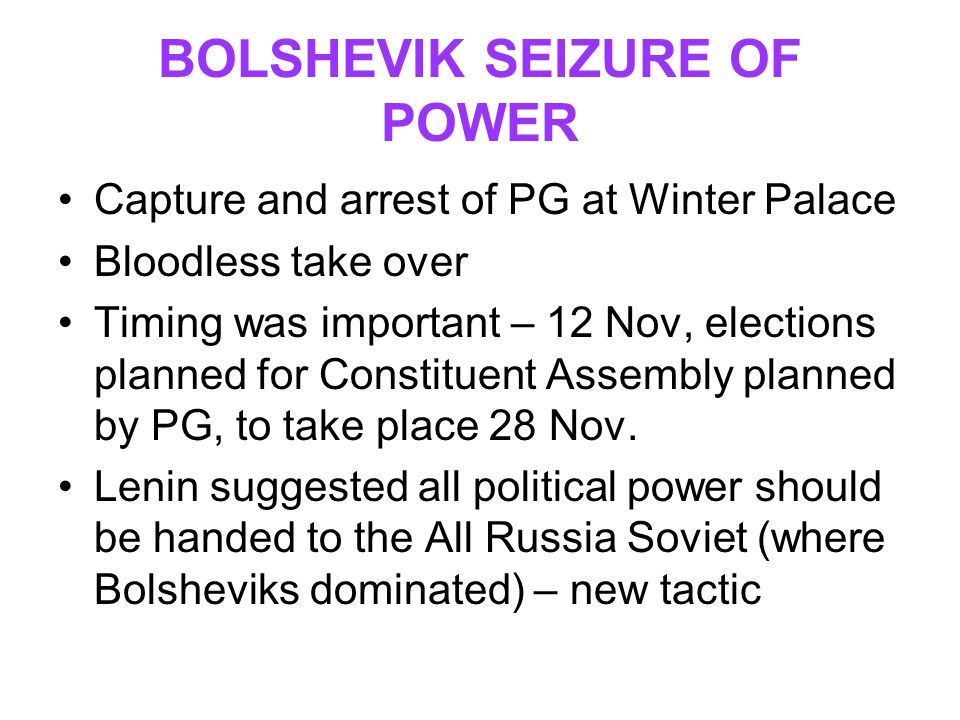 BOLSHEVIK SEIZURE OF POWER