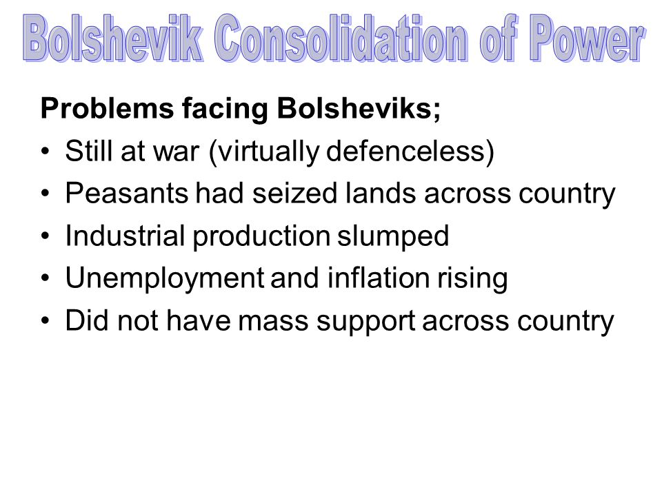 Bolshevik Consolidation of Power