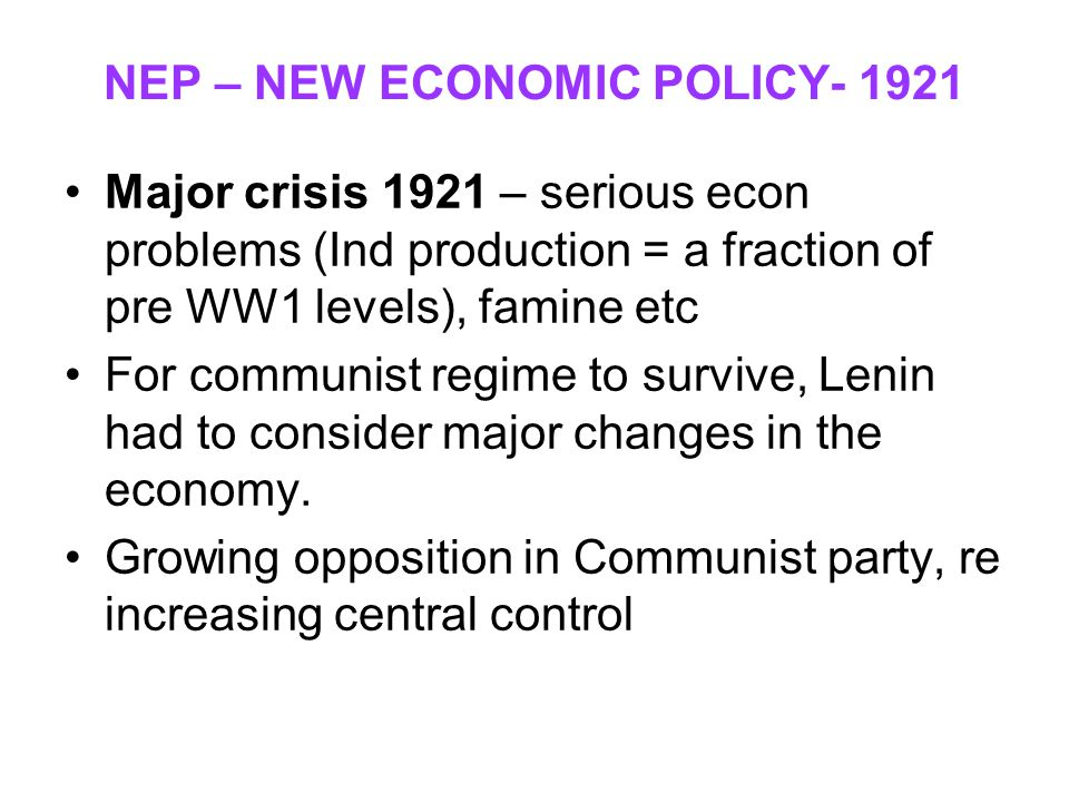 NEP – NEW ECONOMIC POLICY- 1921