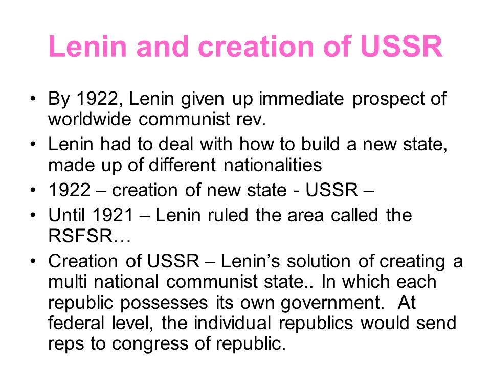 Lenin and creation of USSR