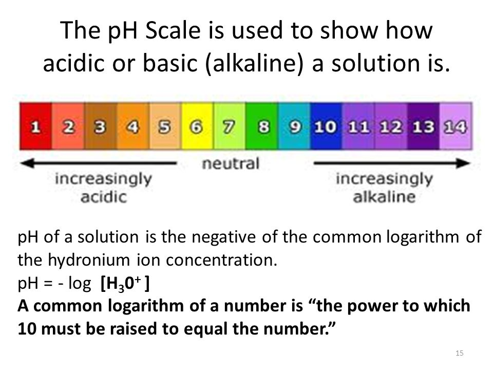 The pH Scale is used to show how acidic or basic (alkaline) a solution is.