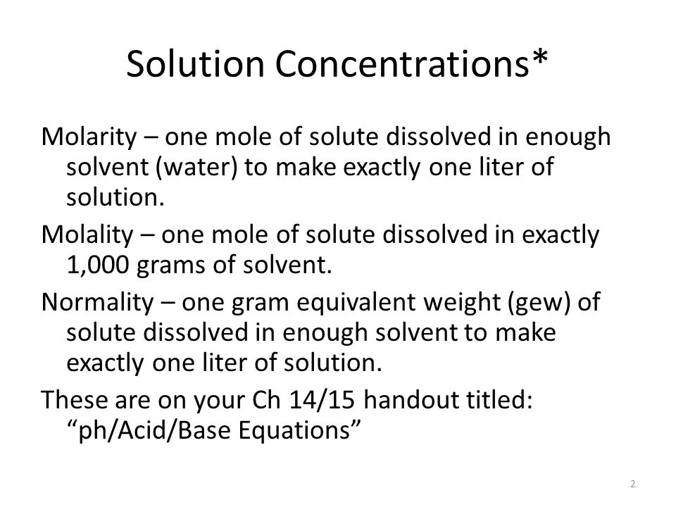 Solution Concentrations*