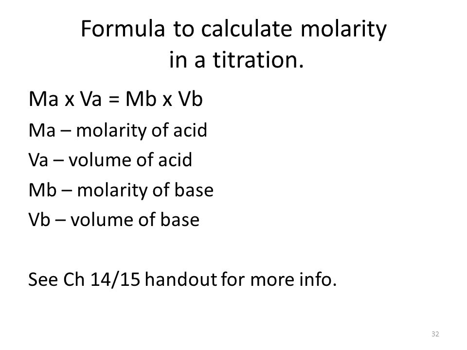 Formula to calculate molarity in a titration.