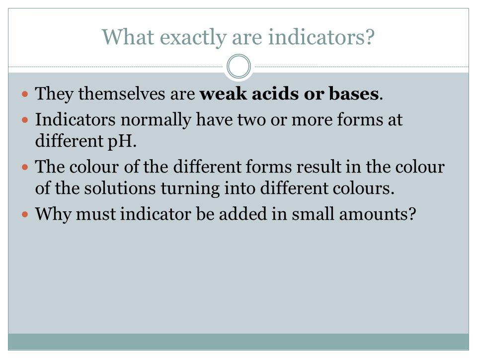 What exactly are indicators