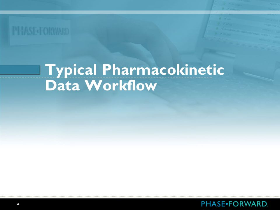 Typical Pharmacokinetic Data Workflow
