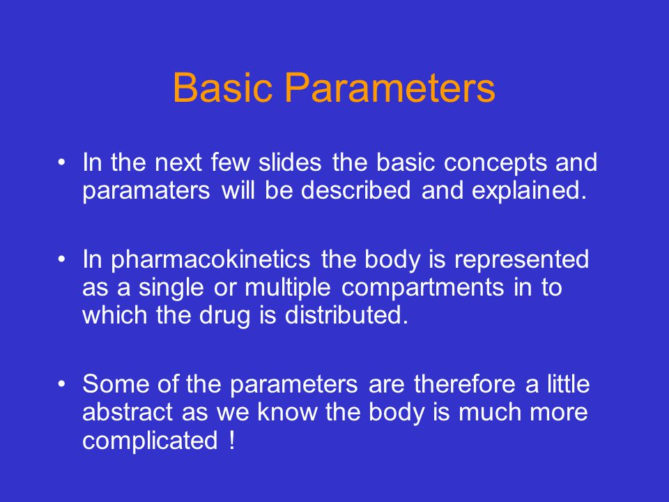 Basic Parameters In the next few slides the basic concepts and paramaters will be described and explained.